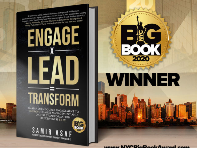 """The 2020 NYC BIG BOOK AWARD recognized """"Engage X Lead = Transform"""" by Samir Asaf in the category of Business & Leadership as a winner."""
